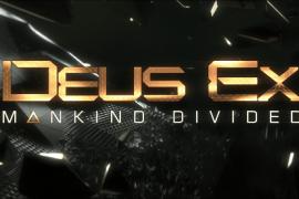 E3 – Deus Ex: Mankind Divided Preview