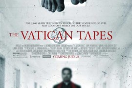 New Featurette for the Catholic-Themed Thriller 'The Vatican Tapes'