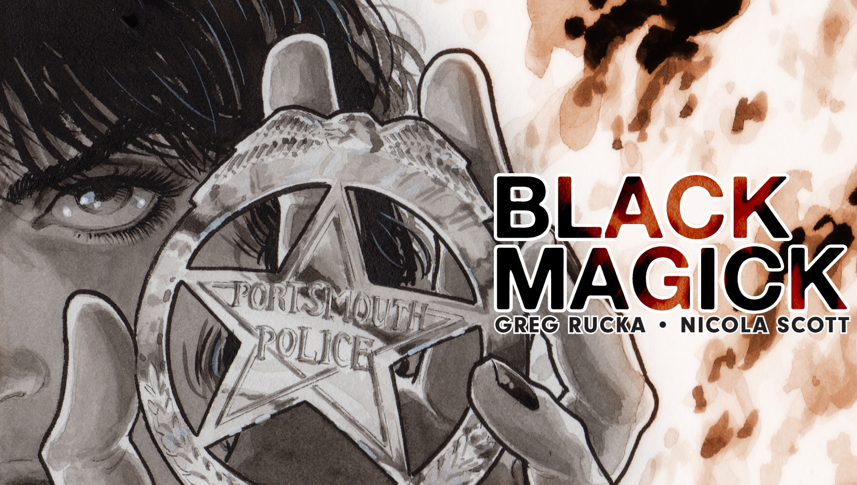 Image Comics Conjures 'Black Magick' with Greg Rucka, Nicola Scott, Jodi Wynne, and Eric Trautmann