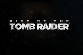 Square Enix Announces 'Rise of the Tomb Raider' For Windows 10 and Steam in Early 2016