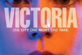 Trailer and Poster for the One Shot Epic 'Victoria'