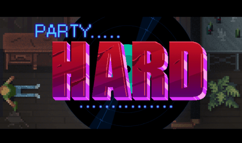 Review – 'Party Hard' Out Now!